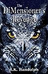 The DiMensioner's Revenge (The Unfolding #1)