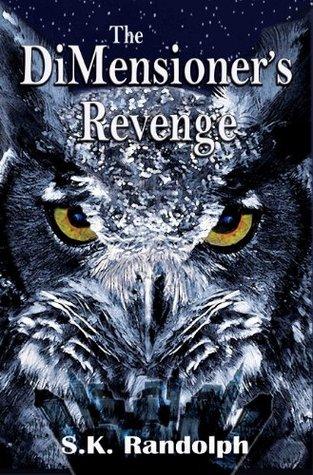 The DiMensioner's Revenge by S.K. Randolph