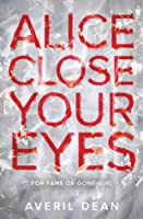 Alice Close Your Eyes