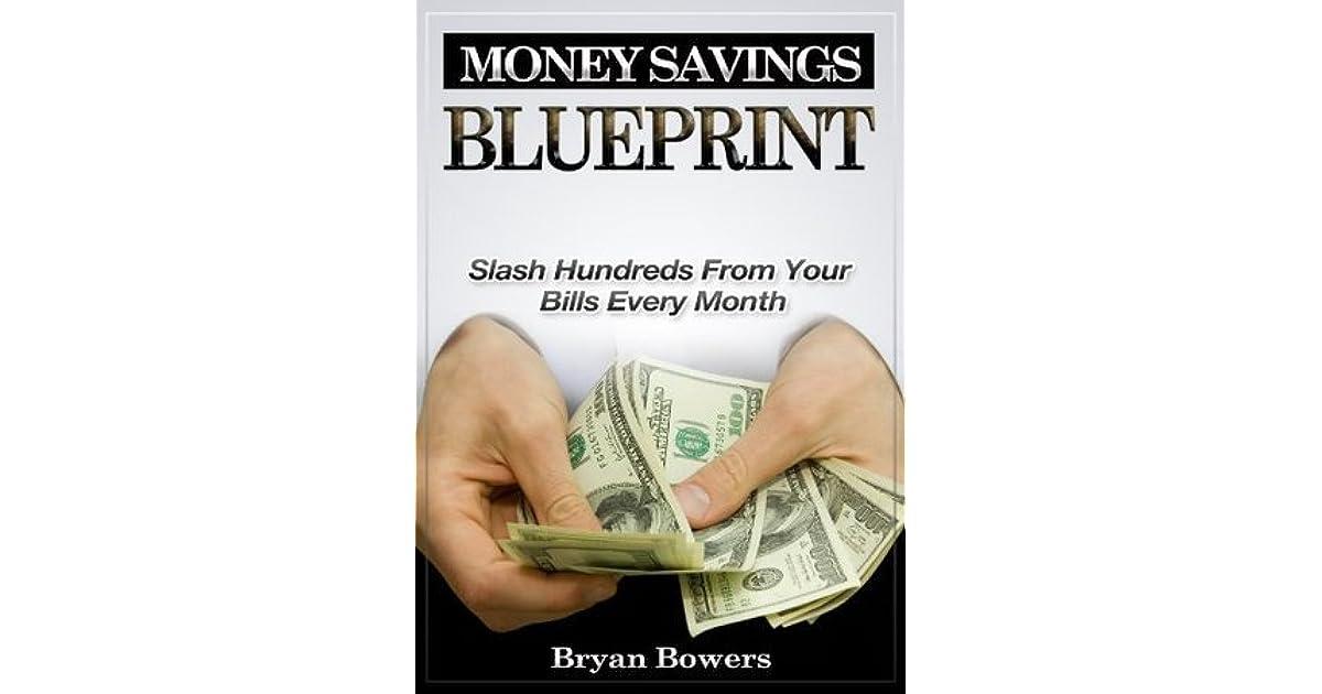 Money savings blueprint slash hundreds from your bills every month money savings blueprint slash hundreds from your bills every month by bryan bowers malvernweather Image collections