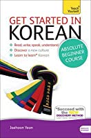 Get Started in Beginner's Korean: Teach Yourself: Kindle