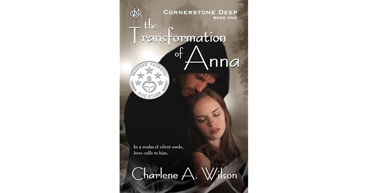 The Transformation Of Anna By Charlene A Wilson