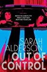 Out of Control by Sarah Alderson