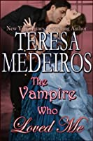 The Vampire Who Loved Me (Lords of Midnight Book 2)