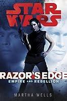 Razor's Edge: Star Wars (Empire and Rebellion) (Star Wars : Empire and Rebellion)