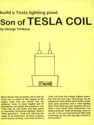 Son of Tesla Coil (Tesla Technology Series)