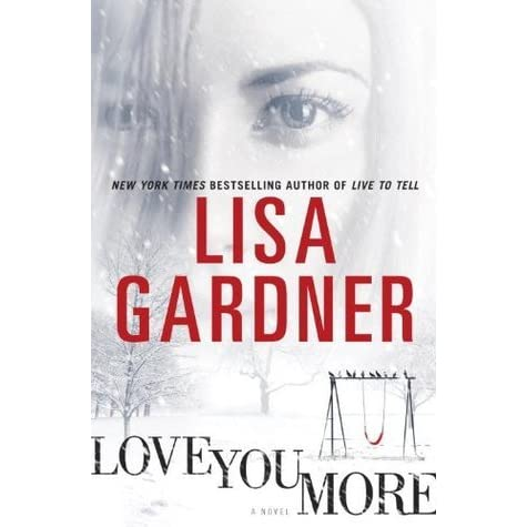 Love you more by lisa gardner fandeluxe Images