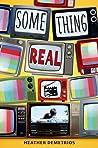Something Real (Something Real, #1)
