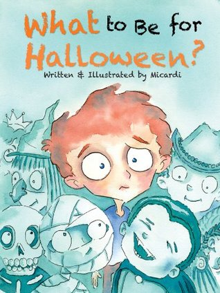 What to Be for Halloween? Eduardo Micardi