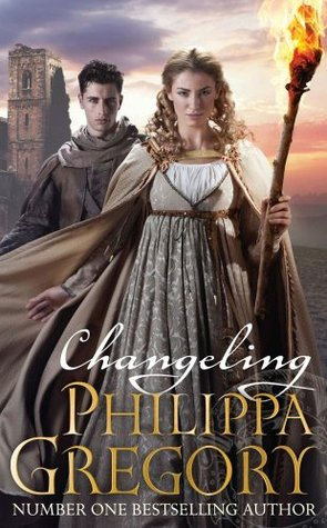 Changeling (Order of Darkness, #1) by Philippa Gregory
