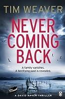 Never Coming Back (David Raker, #4)