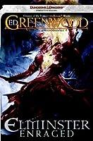 Elminster Enraged: The Sage of Shadowdale, Book III (Forgotten Realms: Sage of Shadowdale)