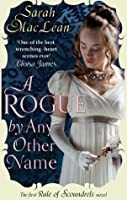 A Rogue by Any Other Name (The Rules of Scoundrels)