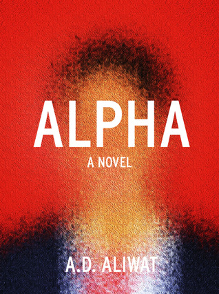 Alpha by A.D. Aliwat