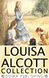Louisa Alcott Collection: 39 Works
