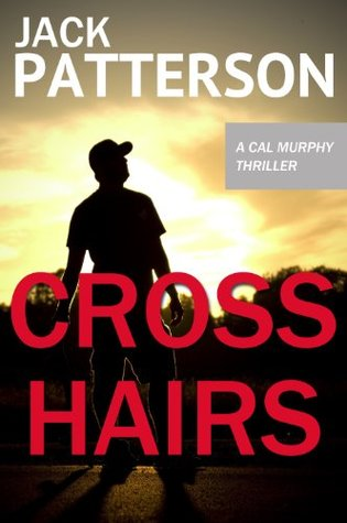 Cross Hairs by Jack  Patterson