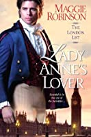 Lady Anne's Lover (The London List #3)