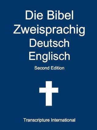 Die Bibel Zweisprachig Deutsch Englisch (German Edition)