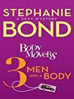 3 Men and a Body (Body Movers #3)