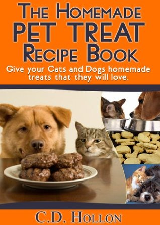 The Homemade Pet Treat Recipe Book