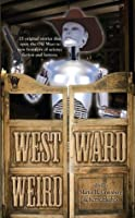 Westward Weird (InCryptid)