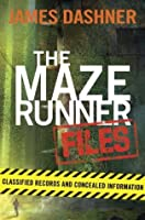 The Maze Runner Files (The Maze Runner)