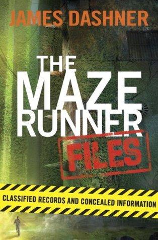 The Maze Runner Files (Maze Runner Trilogy) by Dashner James