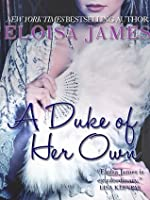 A Duke of Her Own (Desperate Duchesses, #6)