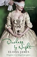 Duchess by Night (Desperate Duchesses)