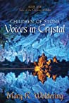 Voices in Crystal