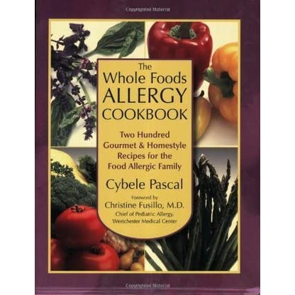 The whole foods allergy cookbook two hundred gourmet homestyle the whole foods allergy cookbook two hundred gourmet homestyle recipes for the food allergic family by cybele pascal forumfinder Choice Image