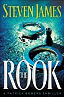 The Rook (The Bowers Files Book #2)