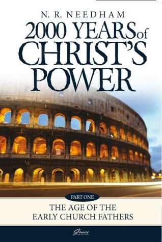 2,000 Years of Christ's Power, Part One: The Age of the Early Church Fathers