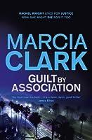 Guilt By Association: A Rachel Knight novel