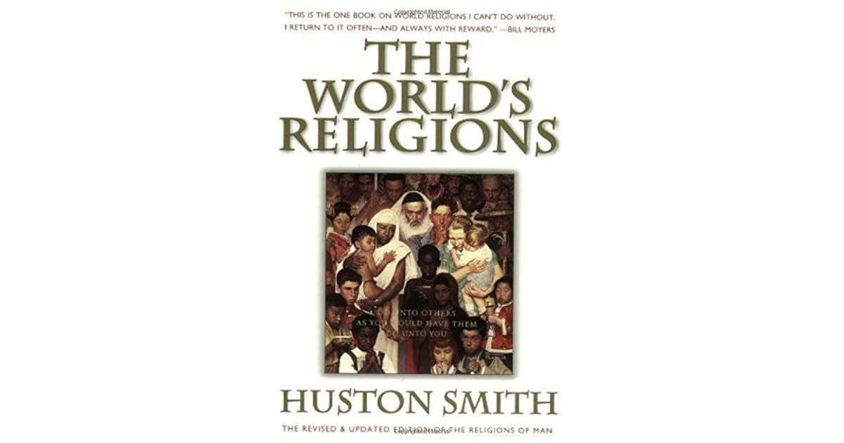 The worlds religions our great wisdom traditions by huston smith fandeluxe PDF