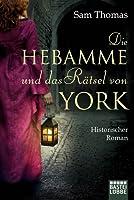 Die Hebamme und das Rätsel von York (Midwife Mysteries, #1)