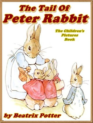 The Tale of Peter Rabbit: Picture Books for Kids