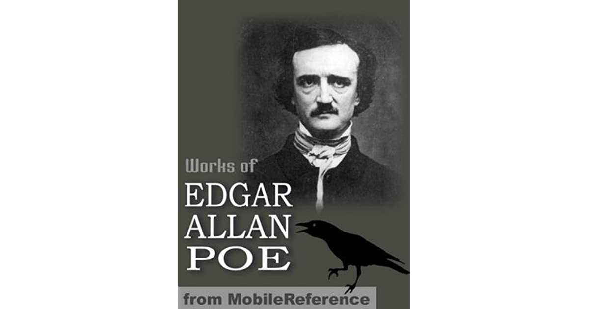 the different works of edgar allan poe that reflects his life In edgar allan poe's lifetime and today, critics think that there are striking similarities between what poe lived and what he wrote his melancholy, often-depressing stories are thought to reflect his feelings there is truth to this, although his entire life was not miserable in fact, in some of.