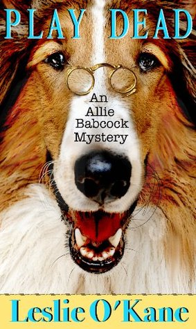 Play Dead (Allie Babcock Mystery, #1)