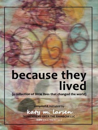 Because They Lived: the eBook