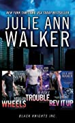 Black Knights Inc. Boxed Set: Volumes 1-3: Hell on Wheels, In Rides Trouble, Rev It Up