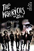 The Warriors: The Basis of the Cult Classic Film