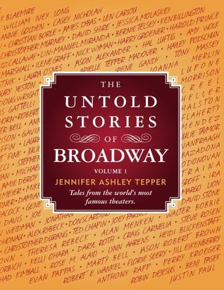The Untold Stories of Broadway, Part 1