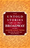The Untold Stories of Broadway, Part 2