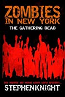 Zombies in New York: The Gathering Dead