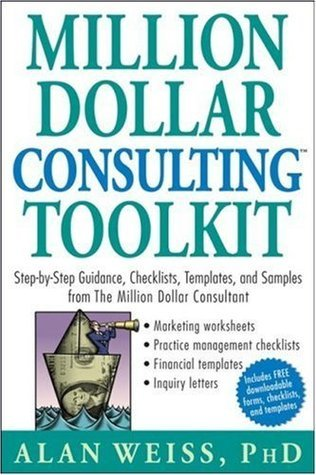 Million Dollar Consulting (TM) Toolkit