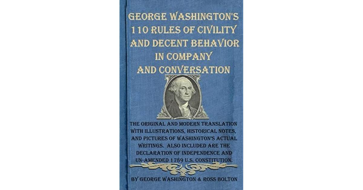 George Washington's 110 Rules Of Civility And Decent