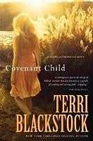 Covenant Child: A Story of Promises Kept (Women of Faith)