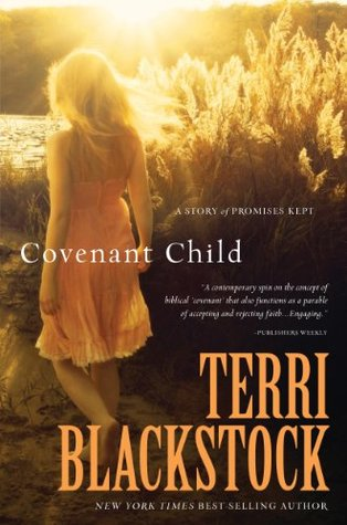 Covenant Child: A Story of Promises Kept (Women of Faith)