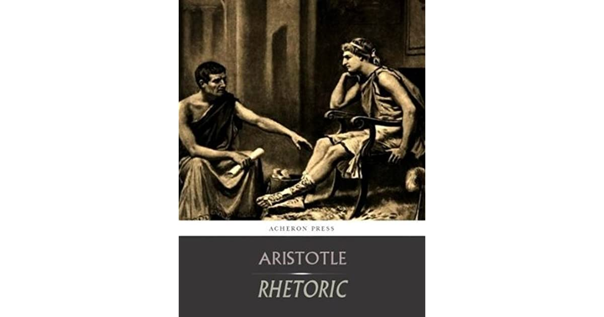 a review of aristotles theory of rhetoric Digital rhetoric/introduction to rhetorical practices sociological review explains rhetoric: towards an integrated theory explains that.